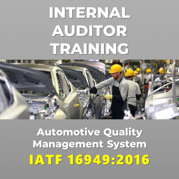 Internal Auditor Training IATF 16949:2016